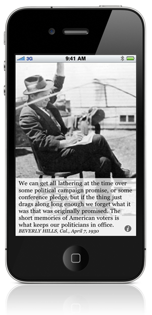 We can get all lathering at the time over some political campaign promise, or some conference pledge, but if the thing just drags along long enough we forget what it was that was originally promised. The short memories of American voters is what keeps our politicians in office. BEVERLY HILLS, Cal., April 7, 1930